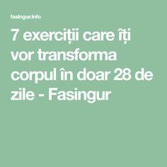 7 exerciții care îți vor transforma corpul în doar 28 de zile - Fasingur