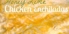 Honey Lime Chicken Enchiladas Recipe