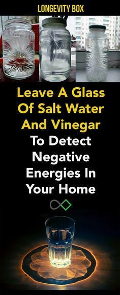 Leave A Glass Of Salt Water And Vinegar To Detect Negative Energies