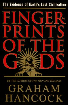 Fingerprints of the Gods by Graham Hancock. Traded in recently @ Canterbury Tales Bookshop / Book exchange / Cafe, Pattaya... The author of The Sign and the Seal reveals the true origins of civilization.  Connecting puzzling clues scattered throughout the world, Hancock discovers compelling evidence of a technologically and culturally advanced civilization that was destroyed and obliterated from human memory.