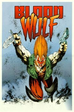 Bloodwulf by: Rob Liefeld 1993 Comic Book Artists, Comic Books Art, Savage Dragon, Rob Liefeld, Comic Page, Image Comics, Dark Horse, Great Artists, Vintage Posters
