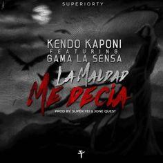 Kendo Kaponi Ft. Gama La Sensa – La Maldad Me Decía - https://www.labluestar.com/kendo-kaponi-ft-gama-la-sensa-la-maldad-decia/ - #Decia, #Ft, #Gama, #Kaponi, #Kendo, #La, #Maldad, #Sensa #Labluestar #Urbano #Musicanueva #Promo #New #Nuevo #Estreno #Losmasnuevo #Musica #Musicaurbana #Radio #Exclusivo #Noticias #Top #Latin #Latinos #Musicalatina  #Labluestar.com