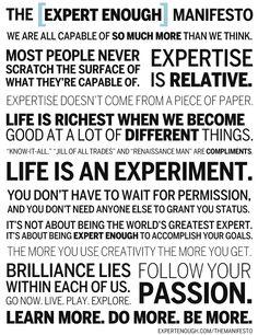 The Expert Enough Manifesto