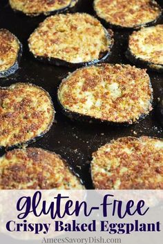 This delicious and easy Crispy Baked Eggplant is the best way to make crispy eggplant slices with healthier, gluten-free ingredients. Oven Fried Eggplant, Baked Eggplant Slices, Grilled Eggplant Recipes, Eggplant Chips, Cooking Eggplant, Eggplant Dishes, Roast Eggplant, Eggplant Parmesan, Crispy Eggplant