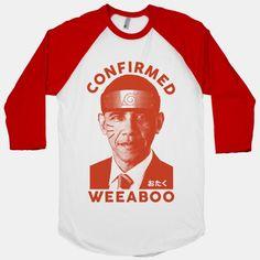 Obama Confirmed Weeaboo | T-Shirts, Tank Tops, Sweatshirts and Hoodies | HUMAN