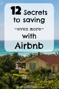 Want to learn how to save even more money on your Airbnb stay? Here are 12 pro tips to help you get the best bang for your buck and save money on Airbnb.