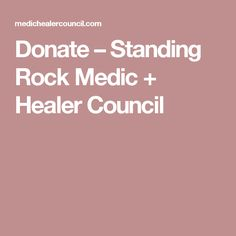 Donate – Standing Rock Medic + Healer Council