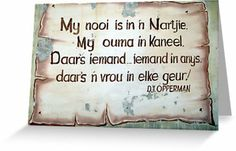 My nooi is in nartjie - DJ Opperman Word Express, Afrikaanse Quotes, Poetic Justice, Quote Board, My Journal, My Land, Meaningful Words, True Words, Poems