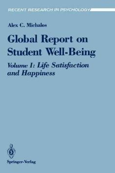 Global Report on Student Well-Being: Life Satisfaction and Happiness