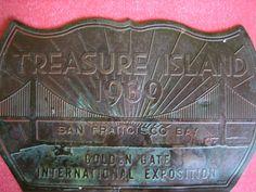 BRASS LICENSE PLATE TOPPER: Golden Gate International Exposition, Treasure Island, San Francisco World's Fair 1939-40.