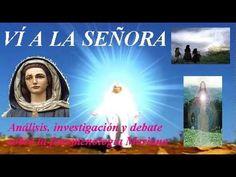 """""""Ví a la Señora"""" : Especial Apariciones Marianas"""
