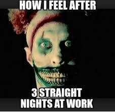 Especially at the Baptist with a gazillion traumas and people circling the drain! Rn Humor, Tech Humor, Medical Humor, Nurse Humor, Police Humor, Night Shift Problems, Night Shift Humor, Night Shift Nurse, Way Of Life