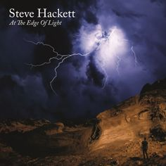 Steve Hackett announces new studio album At The Edge Of Light Billy Idol Rebel Yell, Rock Am Ring, Rocky Steps, Steve Hackett, Bayou Country, The Edge, Primal Scream, Johnny D, Counting Crows