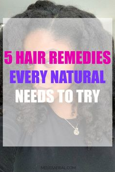 Easy to follow natural hair remedies for black women.