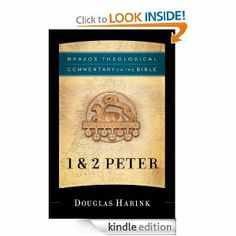1 & 2 Peter (Brazos Theological Commentary on the Bible) by Douglas Harink. $21.68. Publisher: Brazos Press; 1 edition (November 1, 2009). 209 pages