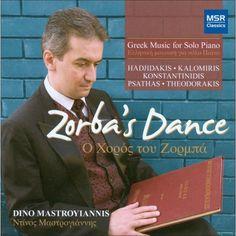 Dino Mastroyiannis - Zorba's Dance: Greek Music for Solo Piano