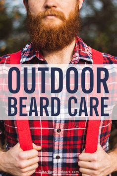 Beard care on outdoor adventures is different from your everyday care. The perfect outdoorsman beard care kit contains unscented products and compact tools. Beard Shampoo, Backpacking, Camping, Beard Wash, Beard Look, Thru Hiking, The More You Know, Outdoor Adventures, Helping Others