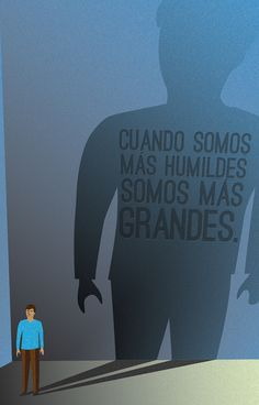 Valor: Humildad  Agencia: Human Full Agency. Equipo Creativo: Peta Rivera y Hornos, Lechu Villanueva, Mauro Sosa, Felipe Lorea, Martín Beauchamp.