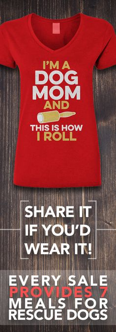 Is this how YOU roll? Comment below!  **Every purchase feeds 7 shelter dogs!