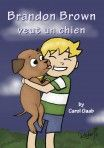 Brandon Brown veut un chien - Novel | TPRS/Ci Central