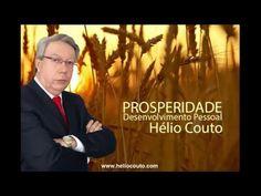 Desenvolvimento Pessoal - PROSPERIDADE por Hélio Couto - YouTube