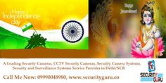 Security Guru - A Leading Security Cameras, CCTV Security Cameras, Security Camera Systems, Security and Surveillance Systems Service Provider in Delhi/NCR Wishing all of you to Happy Independence Day and Krishna Janmashtami 2017 Cctv Security Cameras, Security Camera System, Call Me Now, Krishna Janmashtami, Bullet Camera, Surveillance System, Happy Independence Day, Delhi Ncr