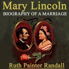 Courting Mr Lincoln Audiobook Walmart Com Audio Books Mary Todd Lincoln Lincoln