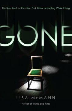 Gone (Wake Trilogy Series #3)