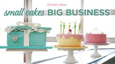 Learn how to make an affordable collection of original cake designs for satisfied customers who keep coming back  and bring their friends!