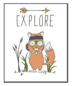 Look at this #zulilyfind! Sweet Melody Designs Fox 'Explore' Print by Sweet Melody Designs #zulilyfinds