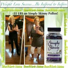 Weight loss success! Simply Skinny Pollen! Www.bee-xtreme.com