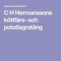 C H Hermanssons köttfärs- och potatisgratäng