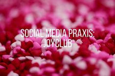 Social Media- und Community Management Erotik-Plattform Joyclub Shades Of Grey, Content Manager, Social Media Plattformen, Blog, Psychics, Erotica, Blogging