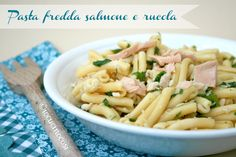 Pasta fredda salmone e rucola - Ricetta veloce #ricette #BlogGZ