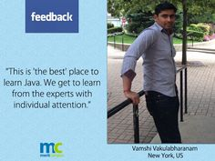 We feel good with feedback - We would like to share with you all.  Merit Campus We believe in giving the best and here is Vamshi' s feedback. - http://java.meritcampus.com/