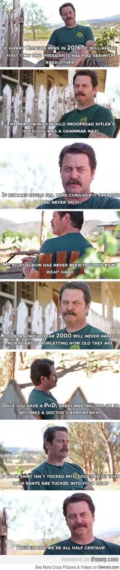 Ron Swanson has some wisdom for you
