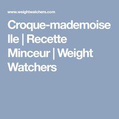 Croque-mademoiselle | Recette Minceur | Weight Watchers