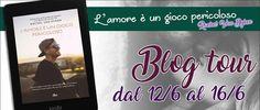 Romance and Fantasy for Cosmopolitan Girls: Blog Tour: L'amore è un gioco pericoloso di Rachel...