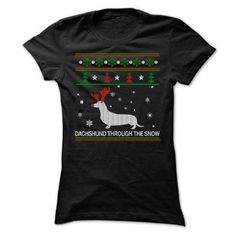 DACHSHUND THROUGH THE SNOW T Shirts, Hoodies. Check price ==► https://www.sunfrog.com/Christmas/DACHSHUND-THROUGH-THE-SNOW-6470-Black-Ladies.html?41382