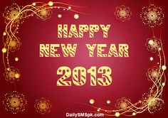 NEW YEAR 2013 CARD WISHES QUOTES WALLPAPERS FACEBOOK STATUS
