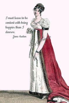 "Jane Austen Quotes, ""I Must Learn To Be Content With Being Happier Than I Deserve,"" Sense and Sensibility, #Postcard, Pretty Girl Postcards This beautiful Jane Austen inspi... #emma #regency #british"