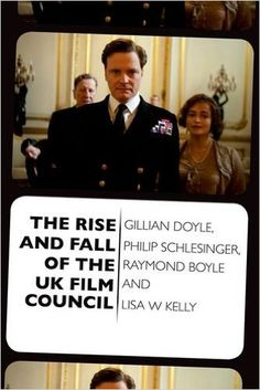 Rise and Fall of the UK Film Council