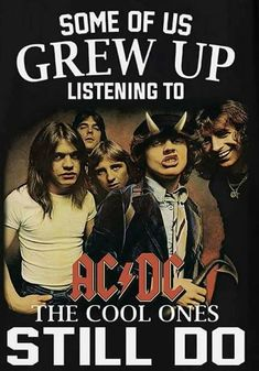 The first couple of CDs I asked my Dad to burn for me as an adult were  AC/DC from his own music library of course.