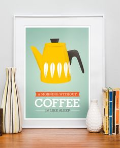 Art For Kitchen, Coffee art, Retro Kitchen, Cathrineholm poster, Kitchen print, Quote - Morning without coffee  A3  Yellow. $21.00, via Etsy.