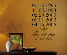 Family Wall Decal The best days of our lives with by landbgraphics, $19.00