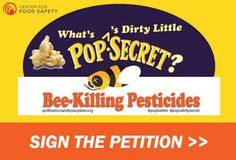 urge Pop Secret & Pop Weaver to drop bee-killing pesticides