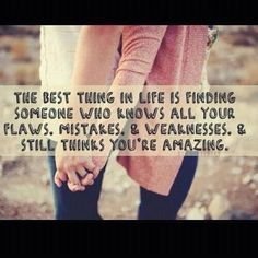The best thing in life is...