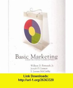 Basic Marketing A Marketing Strategy Planning Approach (9780073529806) William D. Perreault , ISBN-10: 007352980X  , ISBN-13: 978-0073529806 ,  , tutorials , pdf , ebook , torrent , downloads , rapidshare , filesonic , hotfile , megaupload , fileserve