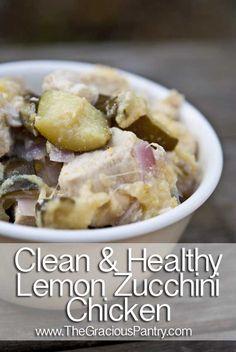 Clean Eating Lemon Zucchini Chicken