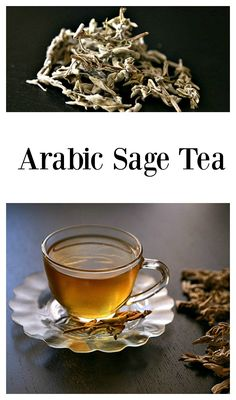Arabic Sage Tea From the Arabic cuisine, I have for you a healthy relaxing and soothing, easy to make hot drink! A sage tea! Try it out and stay warm this winter!